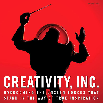 "Five Reasons to read ""Creativity, Inc."" by Pixar Co-Founder Ed Catmull"